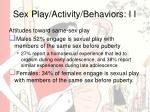 sex play activity behaviors i i