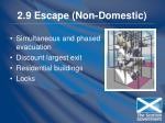 2 9 escape non domestic