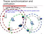 traces synchronization and unification