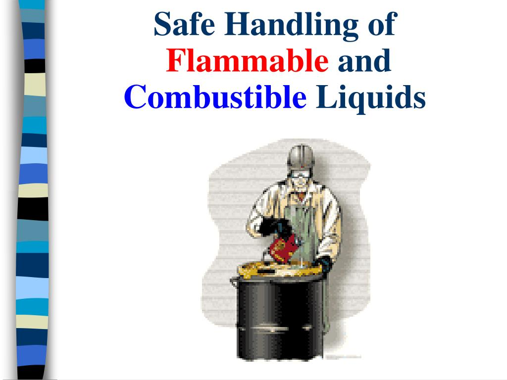 safe handling of flammable and combustible liquids l.
