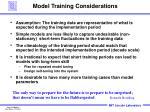 model training considerations
