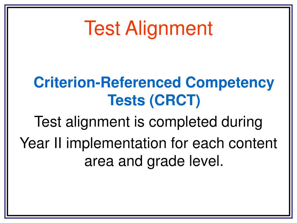 Test Alignment