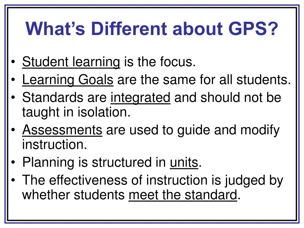 What's Different about GPS?