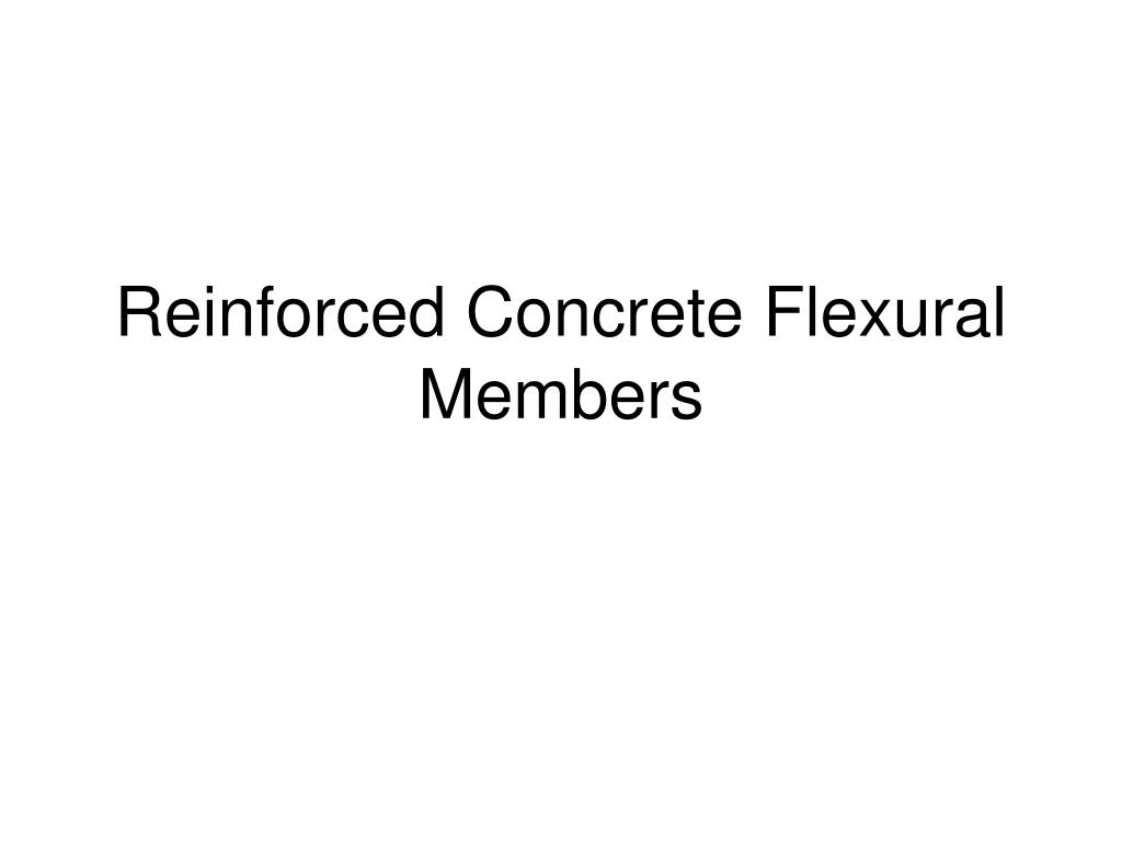 reinforced concrete flexural members l.