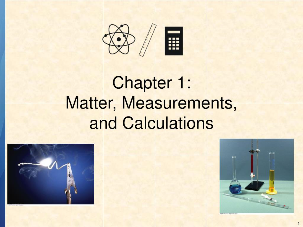 chapter 1 matter measurements and calculations l.