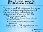 plan develop process for certification by similarity