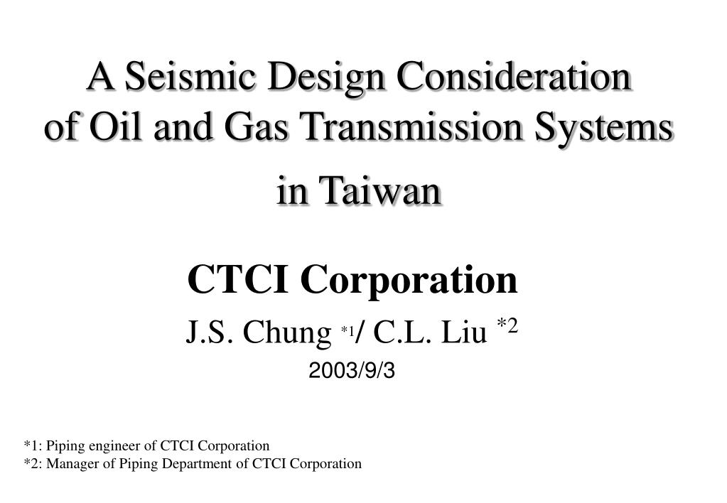 a seismic design consideration of oil and gas transmission systems in taiwan l.