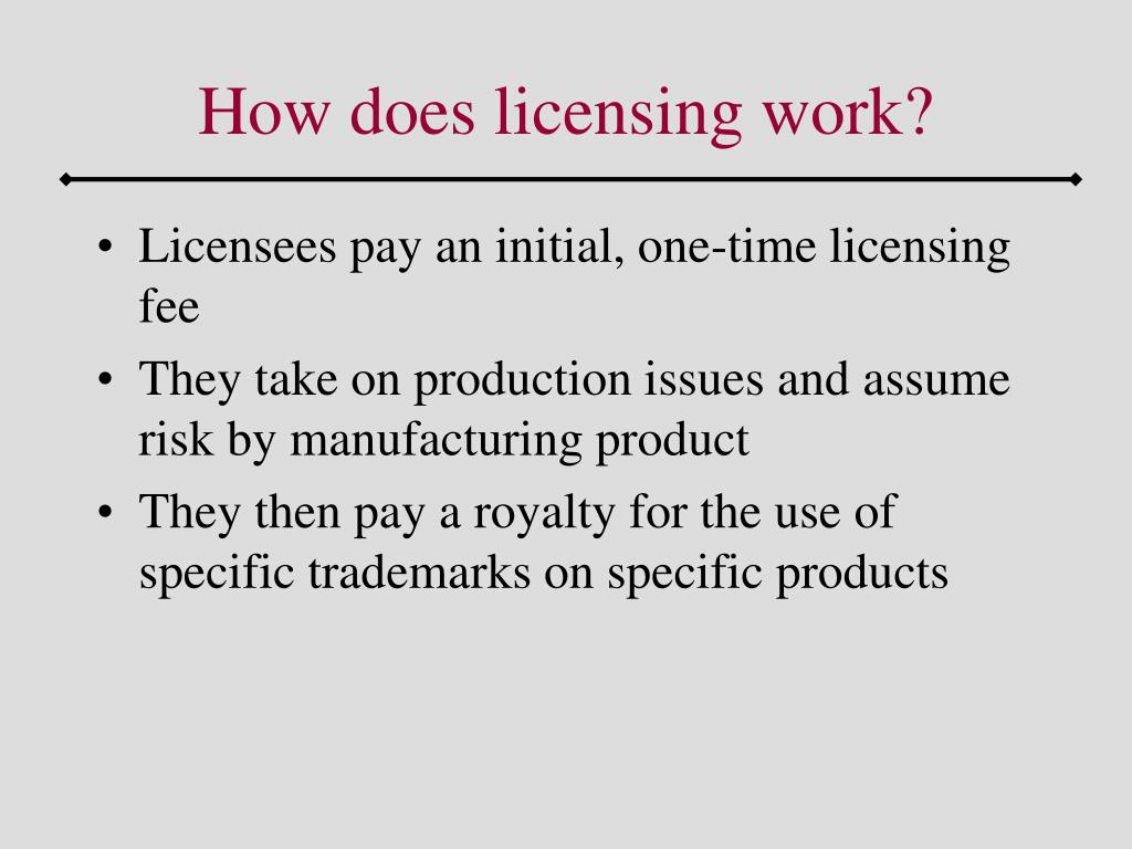 How does licensing work?