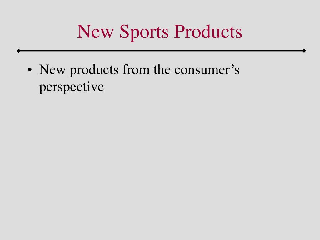 New Sports Products