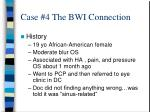 case 4 the bwi connection