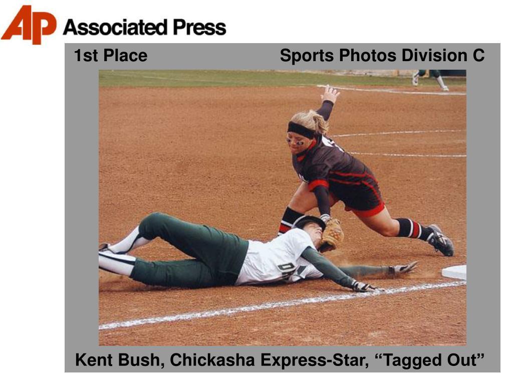 1st Place                            Sports Photos Division C