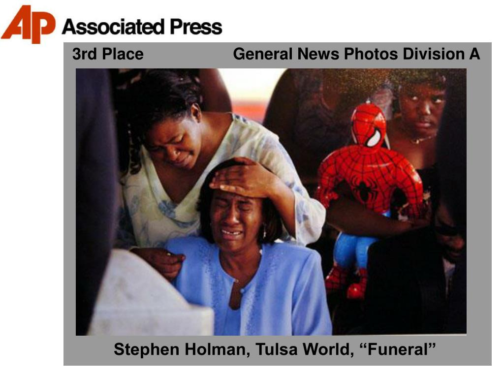 3rd Place                    General News Photos Division A