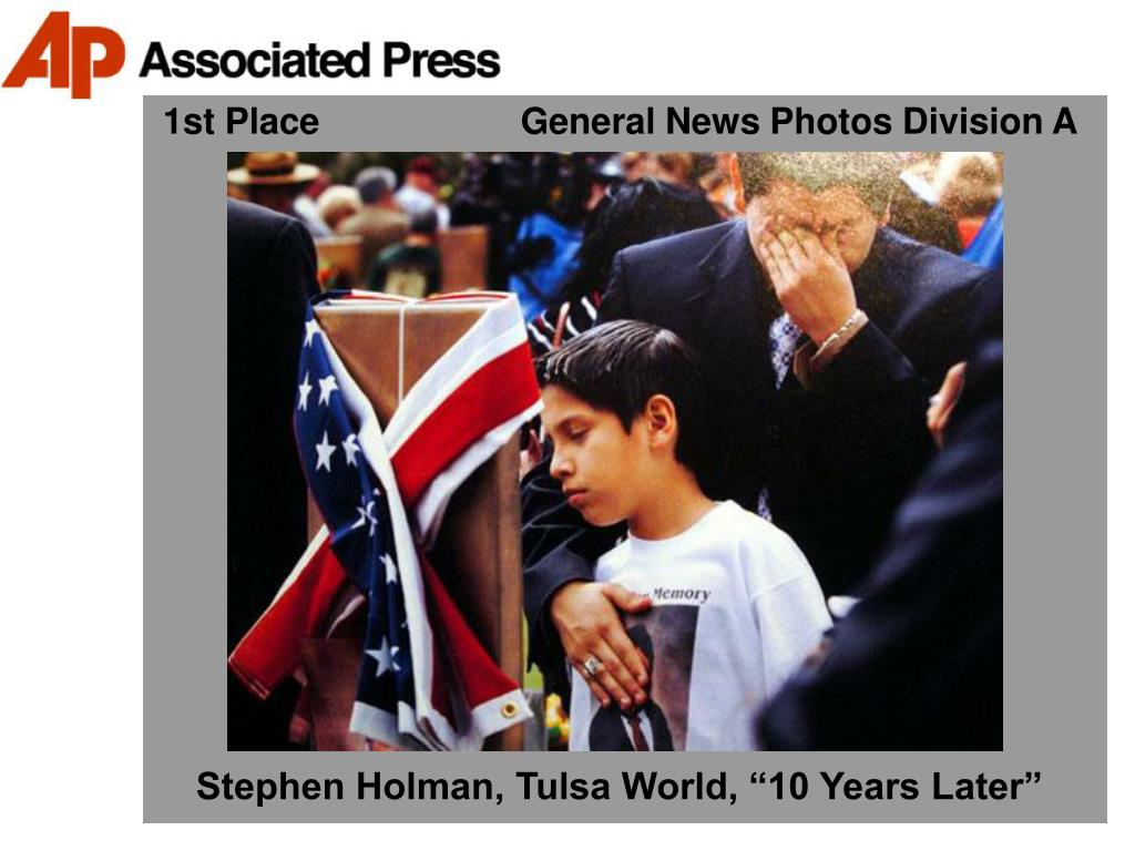 1st Place                    General News Photos Division A