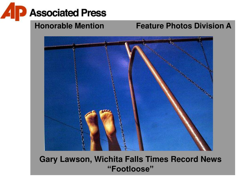 Honorable Mention               Feature Photos Division A