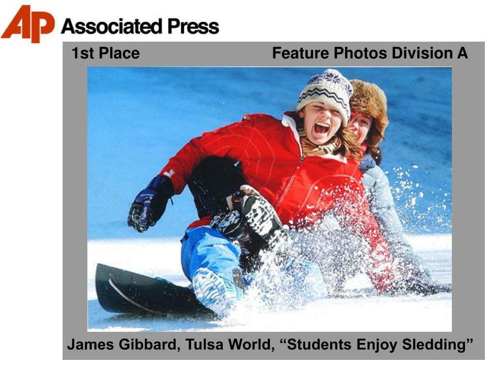 1st Place                              Feature Photos Division A