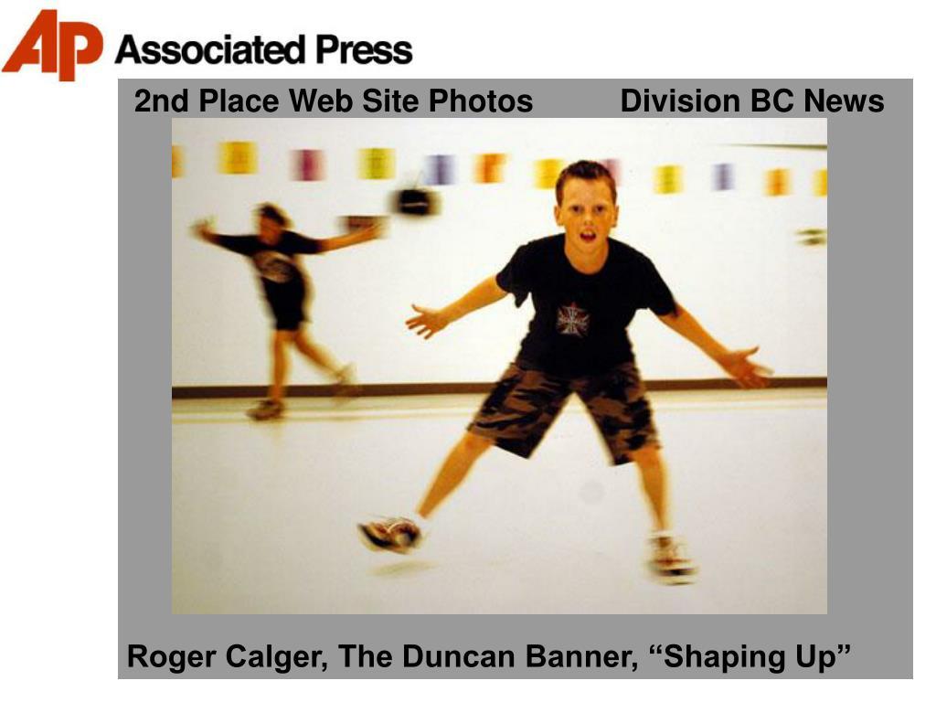 2nd Place Web Site Photos          Division BC News