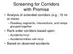 screening for corridors with promise