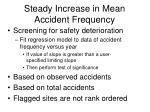 steady increase in mean accident frequency