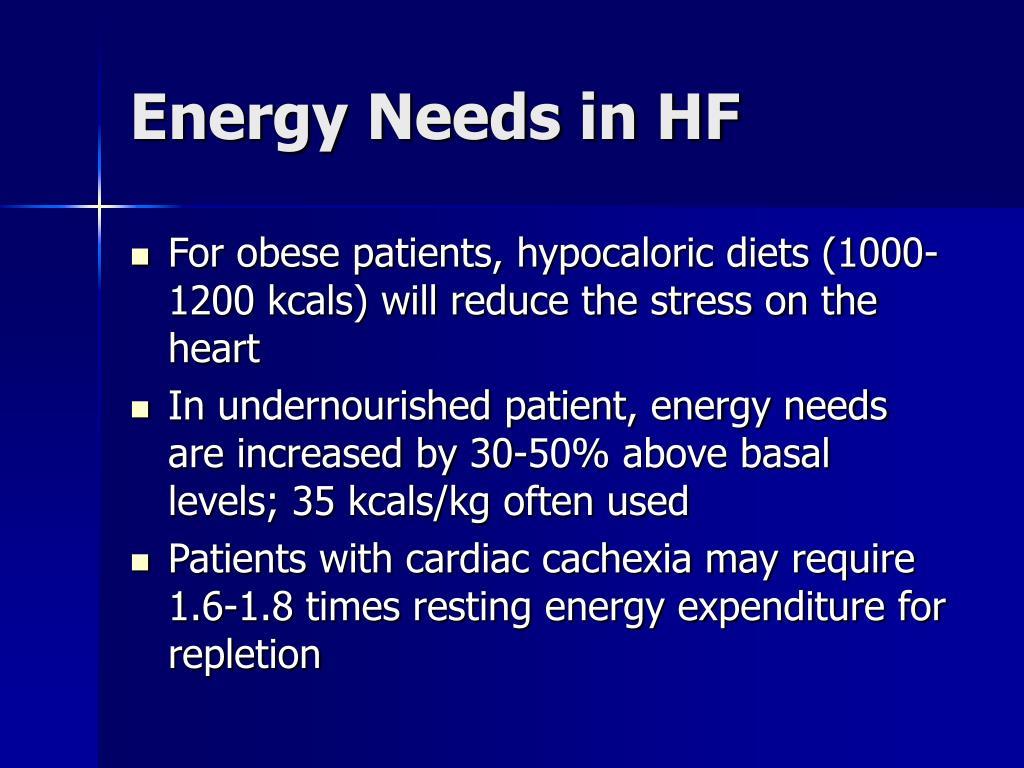 Energy Needs in HF