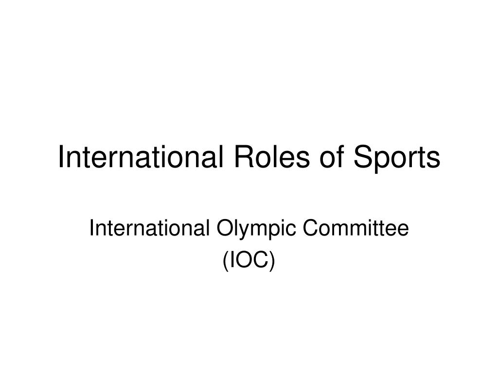international roles of sports l.