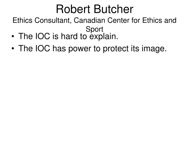 Robert butcher ethics consultant canadian center for ethics and sport