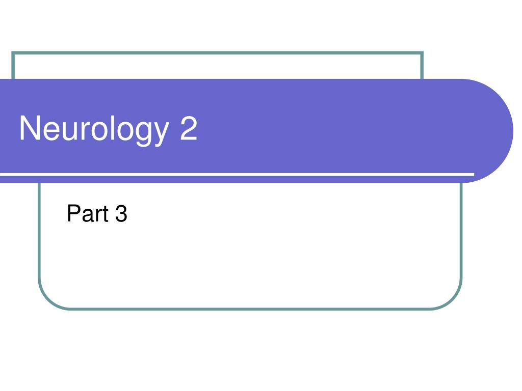 neurology 2 l.