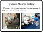 dynamic muscle testing