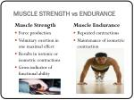 muscle strength vs endurance