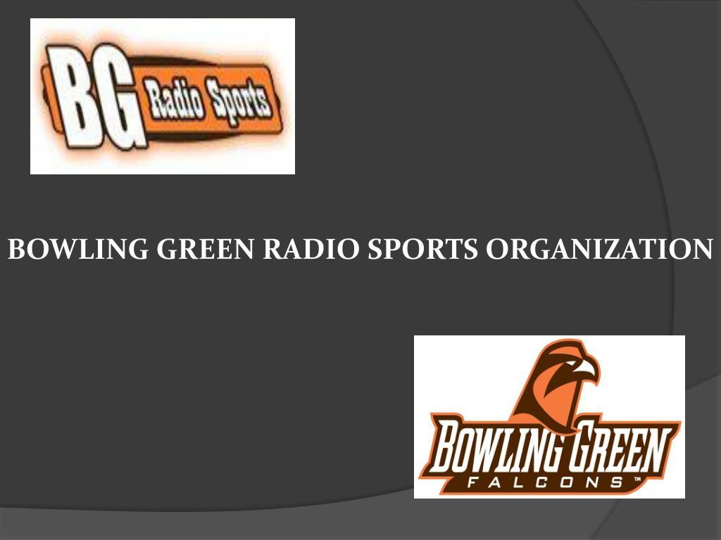 bowling green radio sports organization l.