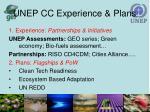 unep cc experience plans
