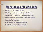 more issues for und com