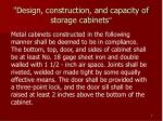 design construction and capacity of storage cabinets7
