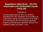 regulations standards 29 cfr flammable and combustible liquids 1910 106