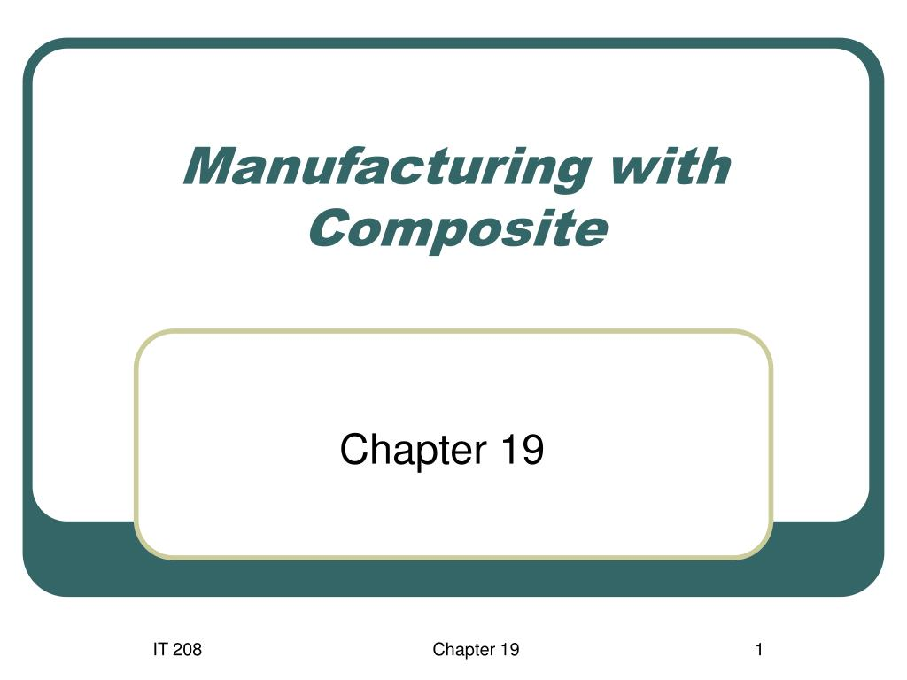 manufacturing with composite l.