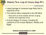 sinister new crop of viruses dogs pcs