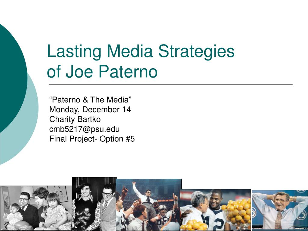 lasting media strategies of joe paterno l.