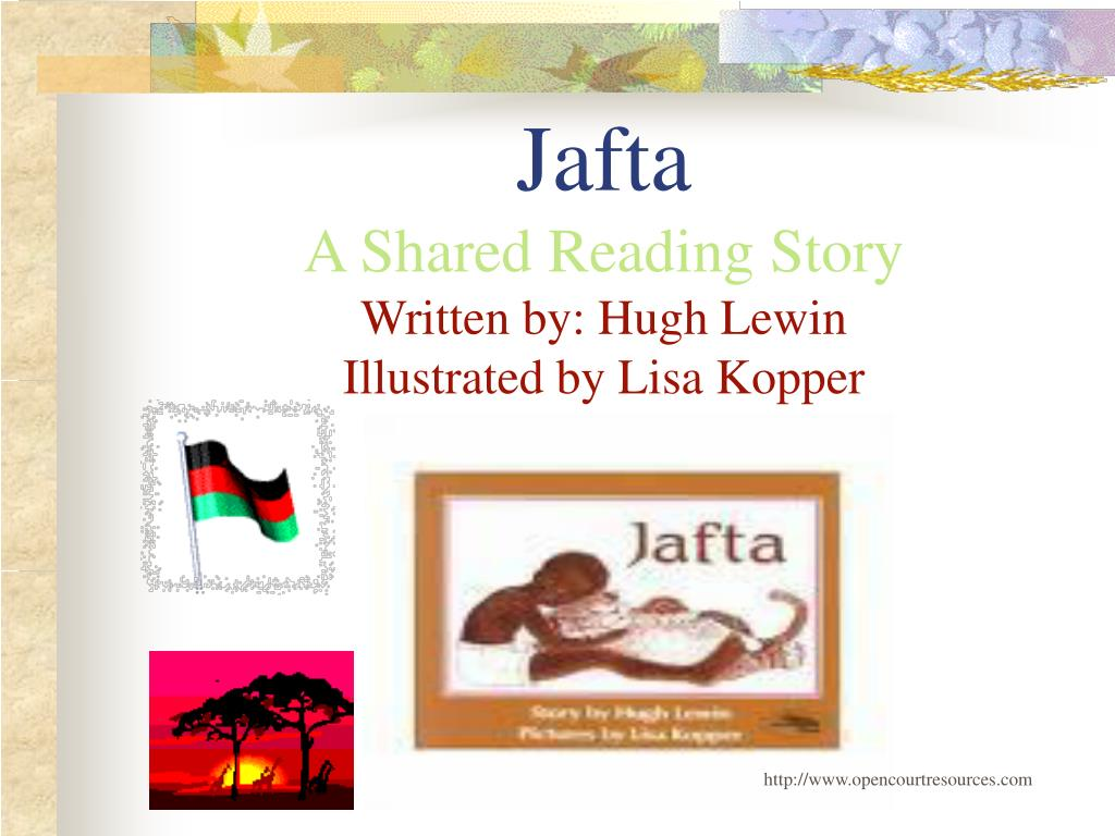 jafta a shared reading story written by hugh lewin illustrated by lisa kopper l.