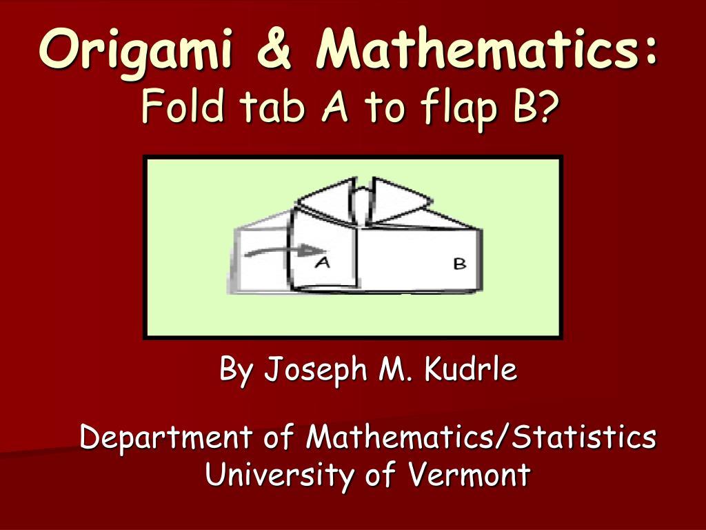 origami mathematics fold tab a to flap b l.