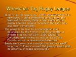 wheelchair tag rugby league