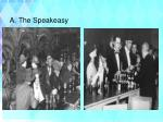 a the speakeasy