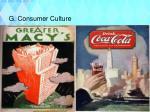 g consumer culture