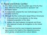 v racial and ethnic conflict