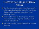 laryngeal mask airway lma