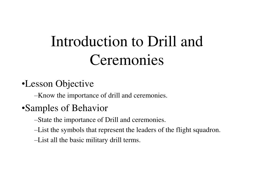 introduction to drill and ceremonies l.