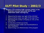 ulft pilot study 2002 3