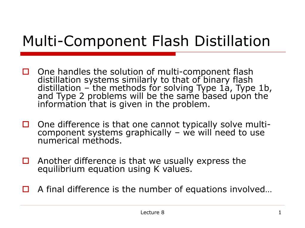 multi component flash distillation l.