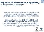highest performance capability and highest fiscal strength