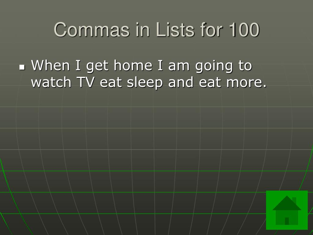 Commas in Lists for 100