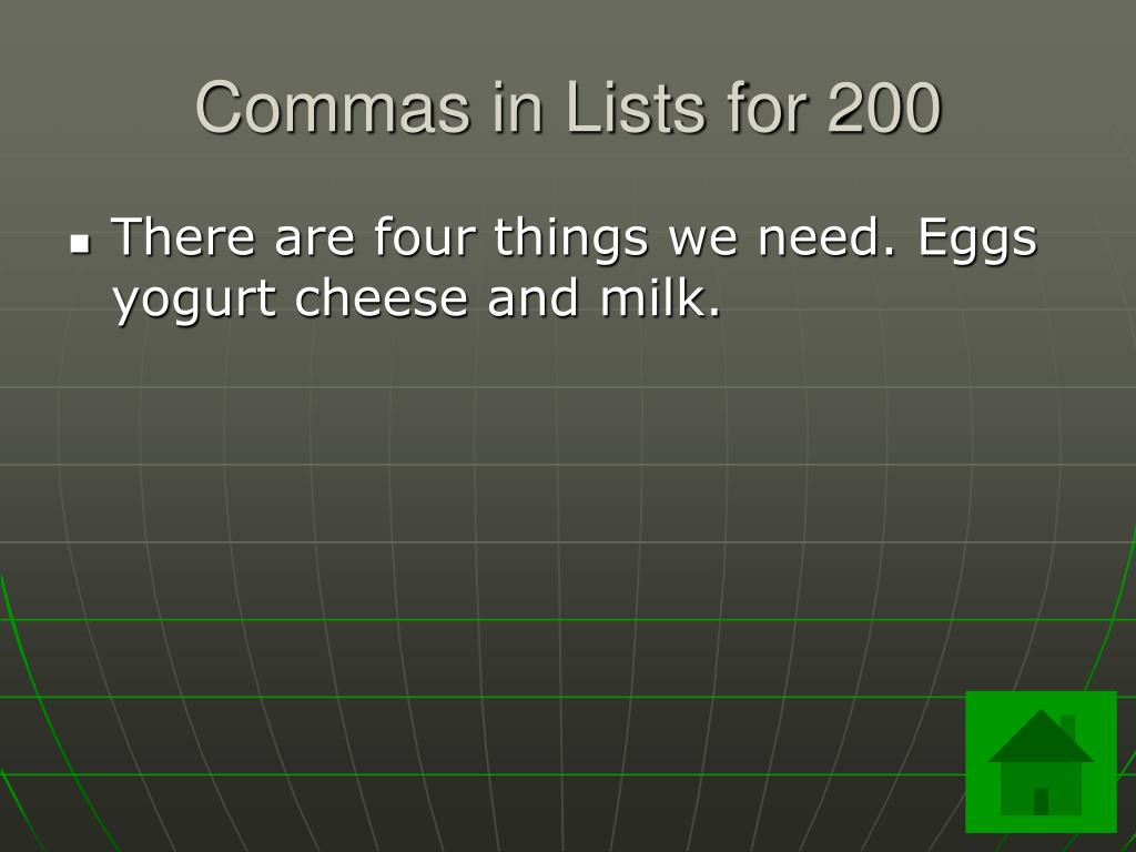 Commas in Lists for 200
