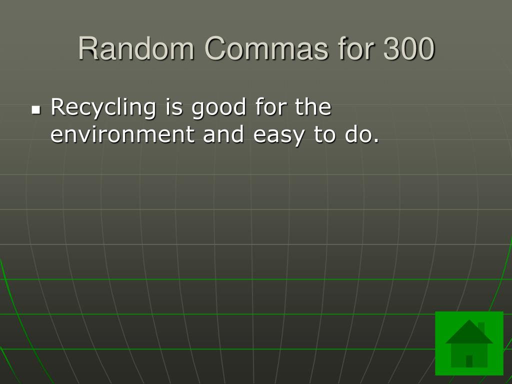 Random Commas for 300